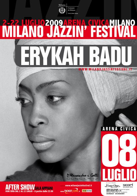 Erikah Badu, Milano Jazzin' Festival